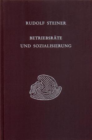GA 331 Betriebsräte und Sozialisierung