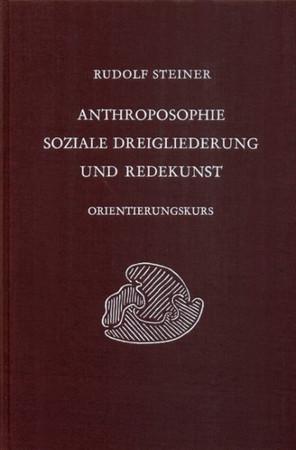 GA 339 Anthroposophie, soziale Dreigliederung und Redekunst