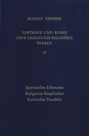 GA 343 Vorträge und Kurse über christlich-religiöses Wirken