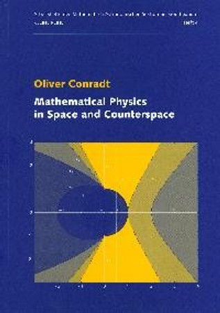 Mathematical physics in space and counterspace
