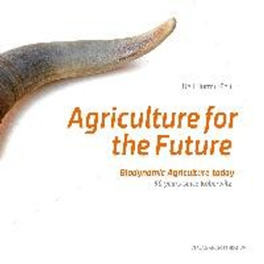 Agriculture for the future