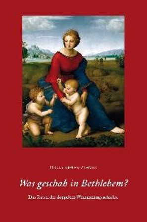 Was geschah in Bethlehem?