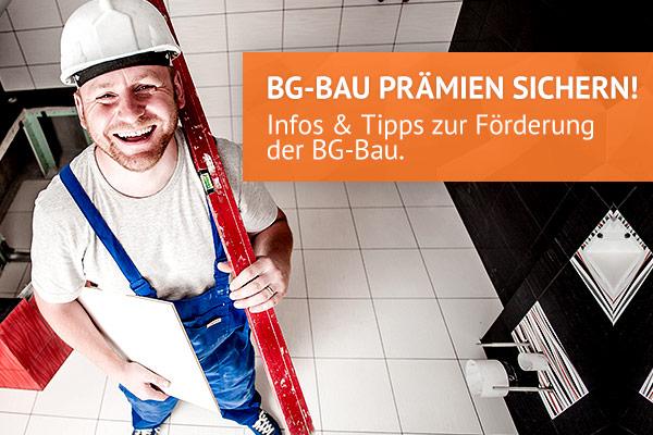 Profitieren Sie von den Prämienangeboten der BG-Bau