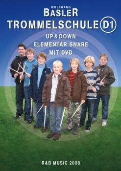 Up & Down Trommelschule D1-Wolfgang Basler-Elementar Snare incl. DVD, R&B-E 2000/8