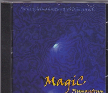 Magic Flumandrum, Turner-Spielmannszug Groß Düngen e.V.