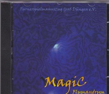 Magic Flumandrum, Turner-Spielmannszug Groß Düngen e.V.