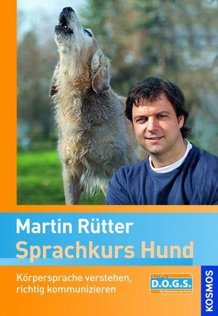 Sprachkurs Hund / Martin Rütter, Kosmos