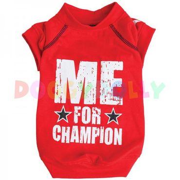 "Hunde Shirt ""me for Champion"""