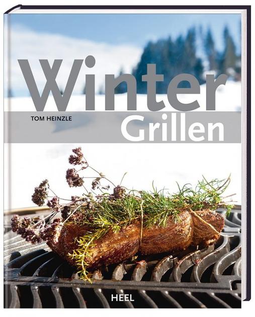Buch von Tom Heinzle | Winter Grillen