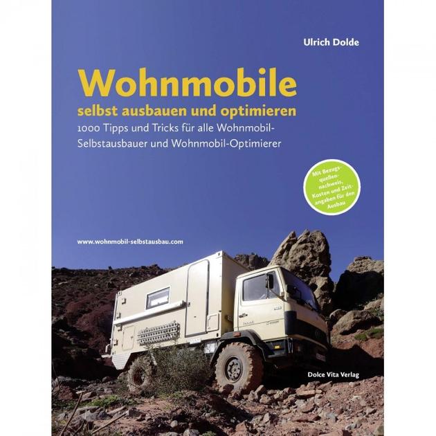 Ulrich Dolde - Wohnmobile selbst ausbauen und optimieren - 4. Auflage
