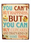 Blechschild you can´t buy happiness but cupcakes Schild Shabby Antik Nostalgie 001