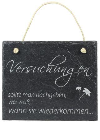 """Schiefer Schild """"Versuchungen sollte man nachgeben"""" Schiefertafel Wandbild 16x13"""