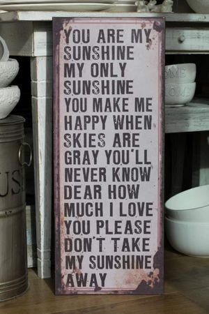 Blechschild you are my Sunshine Shabby Antik Nostalgie Schild
