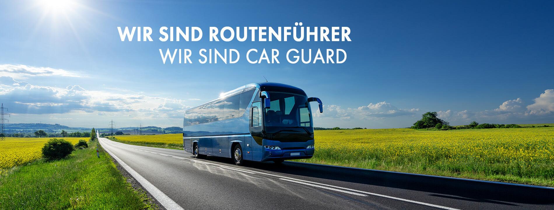 Wir sind Routenführer - Wir sind Car Guard
