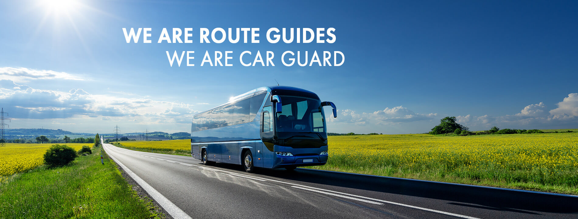We are route guides - We are Car Guard