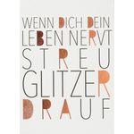 "Postkarte ""Wenn Dich Dein Leben nervt..."" 001"