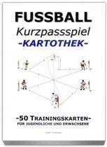 """FUSSBALL Trainingskartothek - """"modernes Kurzpassspiel"""""""