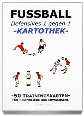 """FUSSBALL Trainingskartothek - """"Defensives 1:1"""""""