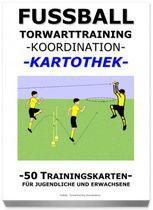 """FUSSBALL Trainingskartothek - """"Torwarttraining-Koordination"""""""