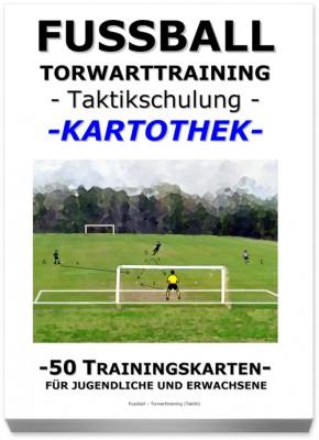 "FUSSBALL Trainingskartothek - ""Torwarttraining-Taktikschulung"""