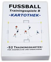 "FUSSBALL Trainingskartothek - ""Trainingsspiele B"""
