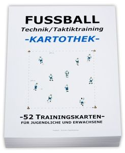 "FUSSBALL Trainingskartothek - ""Technik/Taktik"""