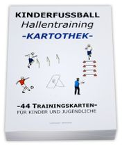 "FUSSBALL Trainingskartothek - ""Hallentraining"""