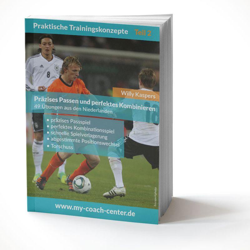 Fussball Trainingsheft - Präzises Passen und perfektes Kombinieren