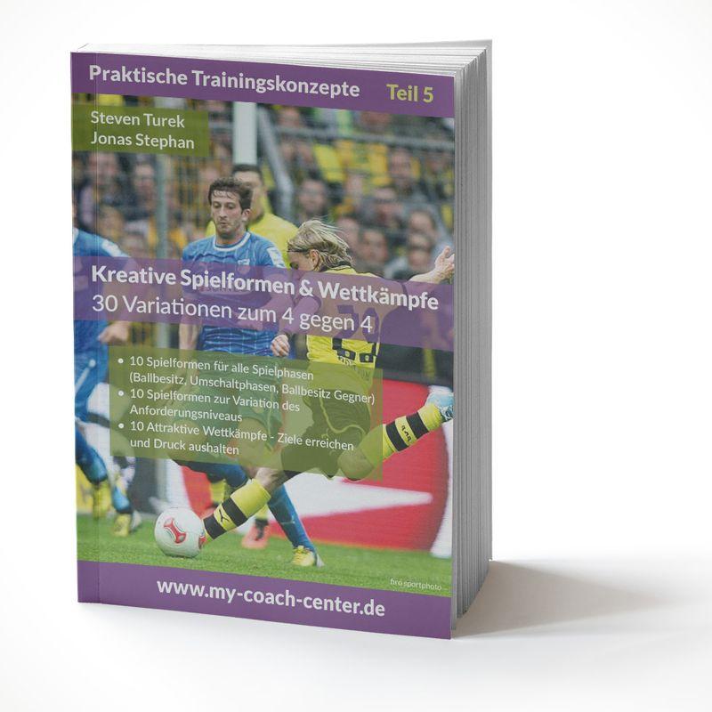 Fussball Trainingsheft - Kreative Spielformen & Wettkämpfe