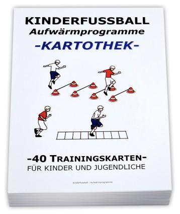 Fussball Trainingskartothek für Kinder (Schwerpunkt: Aufwärmprogramme)