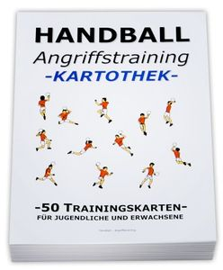 "HANDBALL Trainingskartothek - ""Angriffstraining"""