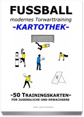 "FUSSBALL Trainingskartothek - ""modernes Torwarttraining"" 2. Teil"