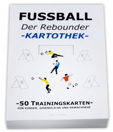 """FUSSBALL Trainingskartothek - """"Der Rebounder"""""""