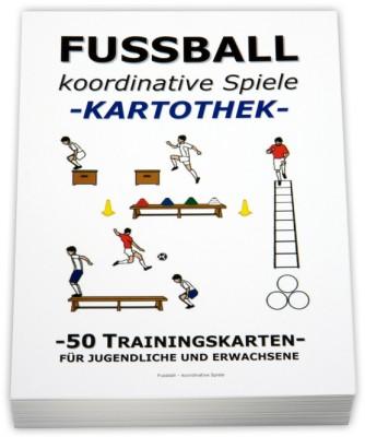 "FUSSBALL Trainingskartothek - ""koordinative Spiele"""