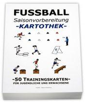 """FUSSBALL Trainingskartothek - """"Saisonvorbereitung"""""""
