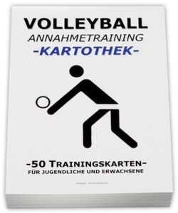 VOLLEYBALL Kartothek - Annahmetraining
