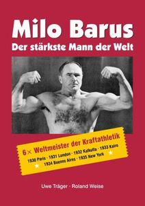 Milo Barus Der stärkste Mann der Welt – Bild 1