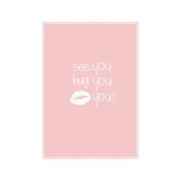 Mea Living Postkarte  See you, hug you, kiss you