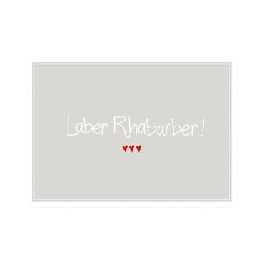 Mea Living Postkarte  Laber Rhabarber!
