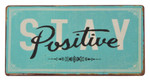 "Ib Laursen Magnet ""Stay Positive"""