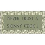 IB Laursen Magnet  Never trust a skinny cook