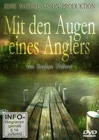 Stephan Höferer Film - Mit den Augen eines Anglers Angelfilm DVD