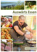 Auswärts Essen Buch- Outdoor-Kochbuch für Angler & Naturfreunde